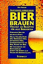 Bierbrauen: Rezepte und wertvolle Tips für…