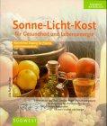 Sonne- Licht- Kost für Gesundheit und…