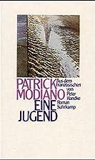 Eine Jugend by Patrick Modiano