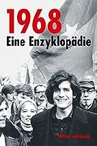 1968. Eine Enzyklopädie by Rudolf…