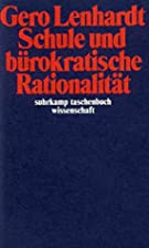 Schule und bürokatische Rationalität by…