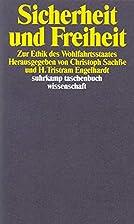 Sicherheit und Freiheit by H. T. Engelhardt