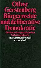 Bürgerrechte und deliberative Demokratie.…