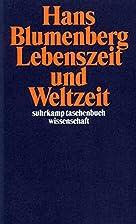 Lebenszeit und Weltzeit by Hans Blumenberg