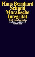 Moralische Integrität: Kritik eines…
