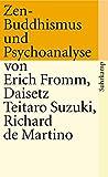 Erich Fromm: Zen-Buddhismus und Psychoanalyse