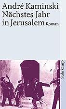 Nächstes Jahr in Jerusalem by André…