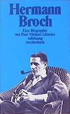 Hermann Broch : a biography by Paul M.…