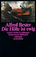 Hell Is Forever by Alfred Bester