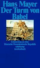 Der Turm von Babel. Erinnerung an eine…