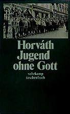 Jugend ohne Gott by Odön Von…