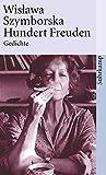 Wislawa Szymborska: Hundert Freuden
