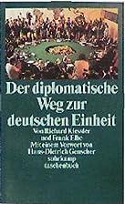 Der diplomatische Weg zur deutschen Einheit…