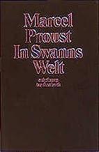 In Swanns Welt: Auf der Suche nach der…