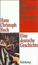 Der Burgwart der Wartburg : eine deutsche…