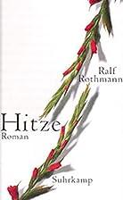 Hitze by Ralf Rothmann