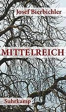 Mittelreich: Roman by Josef Bierbichler