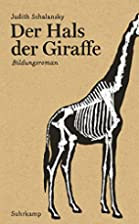 Der Hals der Giraffe: Bildungsroman…