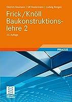 Frick/Knöll Baukonstruktionslehre 2 by…