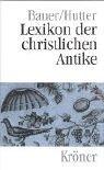 Lexikon der christlichen Antike by Johannes…