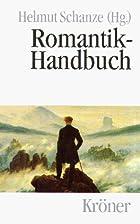 Romantik-Handbuch by Helmut Schanze