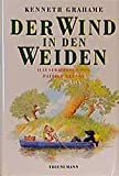 Kenneth Grahame: Der Wind in den Weiden