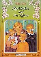 Nesthäkchen und ihre Küken by Else Ury