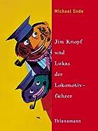 Jim Knopf Und Lukas Der Lokomotivfuhrer And…