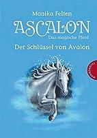 Ascalon - Das magische Pferd. Der…