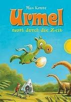 Urmel: Urmel saust durch die Zeit by Max…