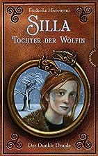 Silla - Tochter der Wölfin: Der dunkle…