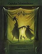 Ophelia's Shadow Theatre by Michael Ende