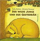 Der wilde Junge und der Geisterbär by…