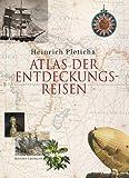 Pleticha, Heinrich: Atlas der Entdeckungsreisen.