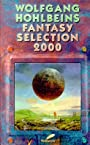 Wolfgang Hohlbeins Fantasy Selection 2000 -