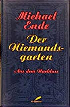 Nobody's Garden by Michael Ende