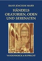 Händels Oratorien, Oden und Serenaten: Ein…