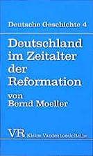 Deutschland im Zeitalter der Reformation by…