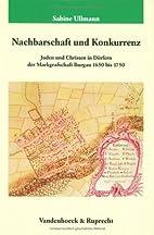 Nachbarschaft und Konkurrenz : Juden und…