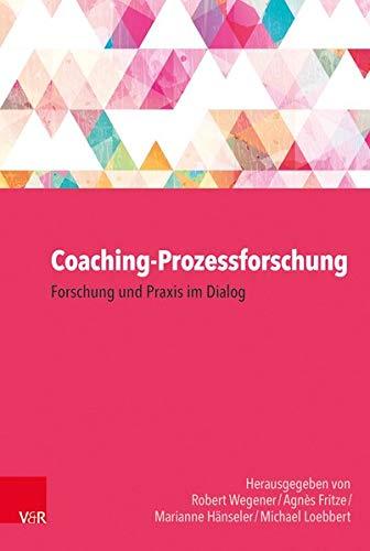 coaching-prozessforschung-forschung-und-praxis-im-dialog-german-edition