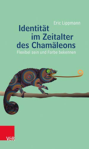 identitat-im-zeitalter-des-chamaleons-flexibel-sein-und-farbe-bekennen