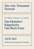 Das Hohelied, Klagelieder, Das Buch Ester…