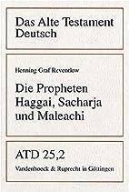Die Propheten Haggai, Sacharja und Maleachi…