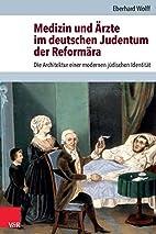 Medizin und Ärzte im deutschen Judentum…