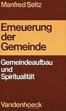 Erneuerung der Gemeinde: Gemeindeaufbau u.…