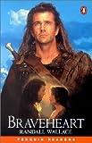 Wallace, Randall: Braveheart.