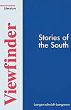Stories of the South by Peter Freese
