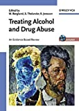 Jonsson, Egon: Treating Alcohol and Drug Abuse: An Evidence-Based Review