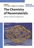 The Chemistry of Nanomaterials by C. N. R.…