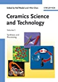 Riedel, Ralf: Ceramics Science and Technology : Volume 3: Synthesis and Processing